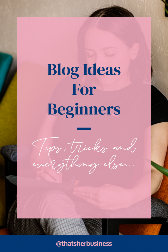 Blog Ideas for Beginners